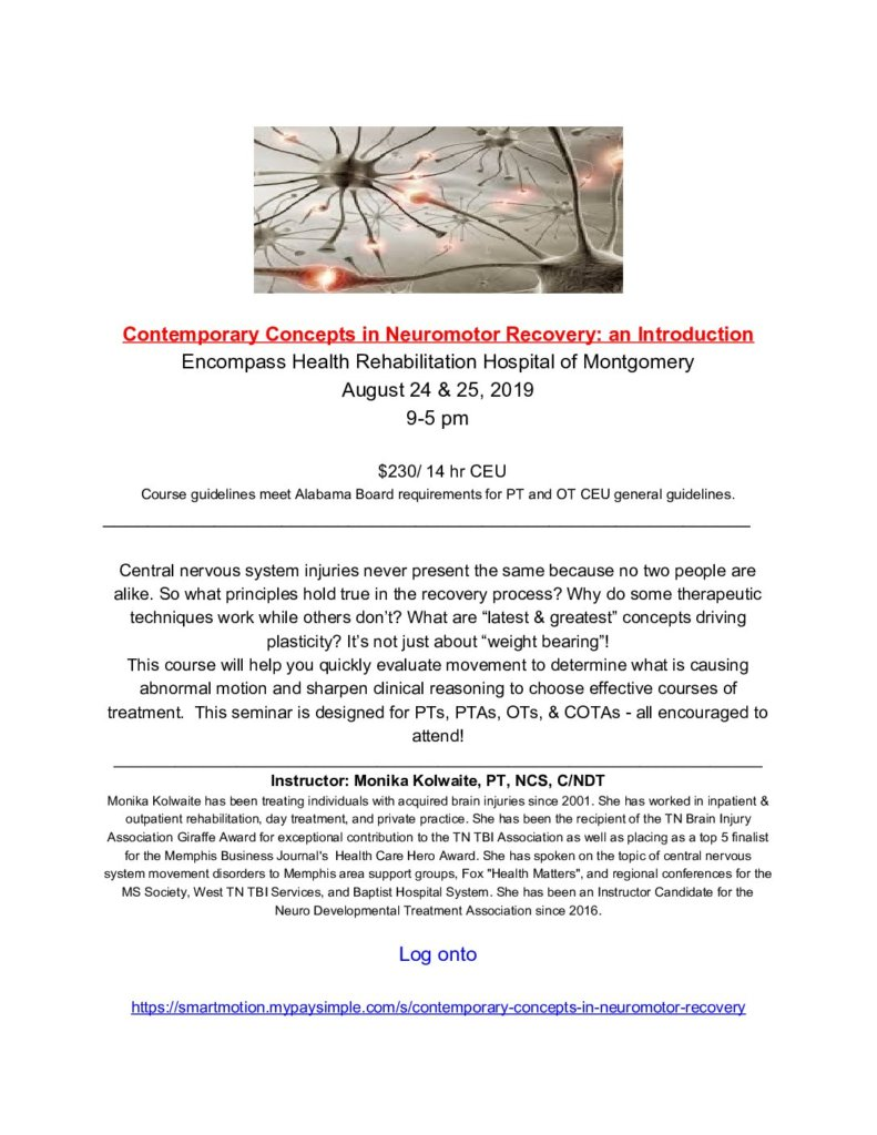 Contemporary Concepts in Neuromotor Recovery: an