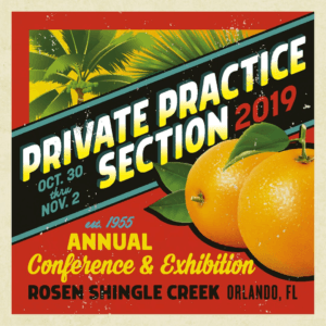 Private Practice Section 2019 Annual Conference & Exhibition @ Rosen Shingle Creek